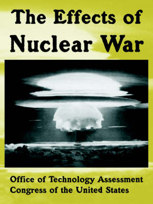 The Effects of Nuclear War (Paperback)