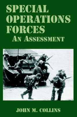 Special Operations Forces: An Assessment (Paperback)