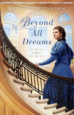 Beyond All Dreams (Hardback)