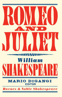 Romeo and Juliet - Barnes & Noble Shakespeare (Paperback)