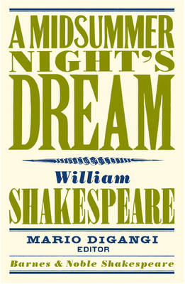 A Midsummer's Night Dream - Barnes & Noble Shakespeare (Paperback)