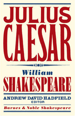 Julius Caesar - Barnes & Noble Shakespeare (Paperback)