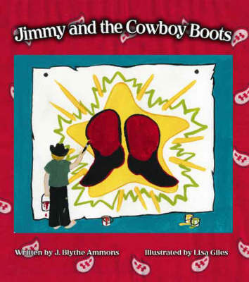 Jimmy and the Cowboy Boots (Paperback)