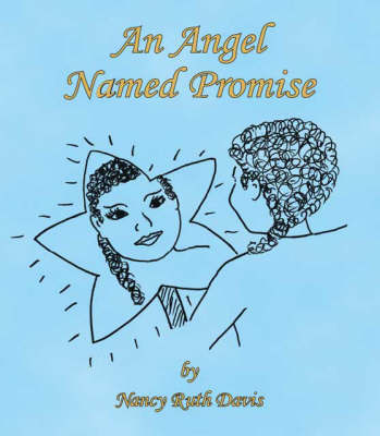 An Angel Named Promise (Paperback)