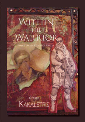 Within the Warrior: There Lived a Broken Child (Paperback)