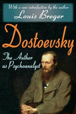 Dostoevsky: The Author as Psychoanalyst (Paperback)