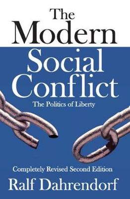 The Modern Social Conflict: The Politics of Liberty (Paperback)