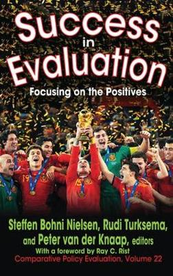 Success in Evaluation: Focusing on the Positives - Comparative Policy Evaluation 22 (Hardback)