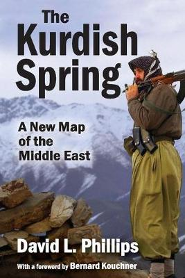 The Kurdish Spring: A New Map of the Middle East (Hardback)