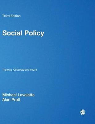 Social Policy: Theories, Concepts and Issues (Hardback)