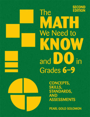 The Math We Need to Know and Do in Grades 6-9: Concepts, Skills, Standards, and Assessments (Hardback)