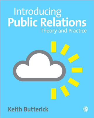 Introducing Public Relations: Theory and Practice (Paperback)