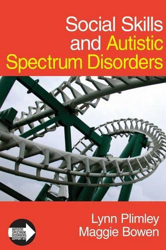 Social Skills and Autistic Spectrum Disorders - Autistic Spectrum Disorder Support Kit (Paperback)