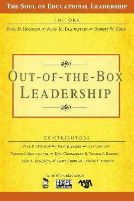Out-of-the-Box Leadership - The Soul of Educational Leadership Series v. 2 (Paperback)