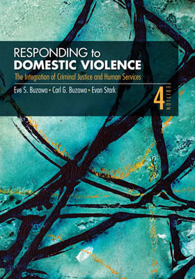 Responding to Domestic Violence: The Integration of Criminal Justice and Human Services (Paperback)