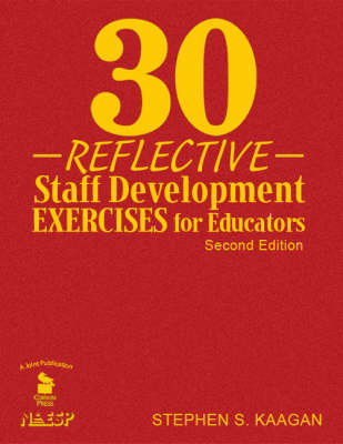 30 Reflective Staff Development Exercises for Educators (Hardback)