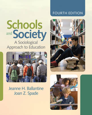 Schools and Society: A Sociological Approach to Education (Paperback)