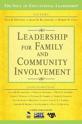 Leadership for Family and Community Involvement - The Soul of Educational Leadership Series No. 8 (Paperback)
