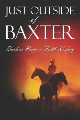 Just Outside of Baxter (Paperback)