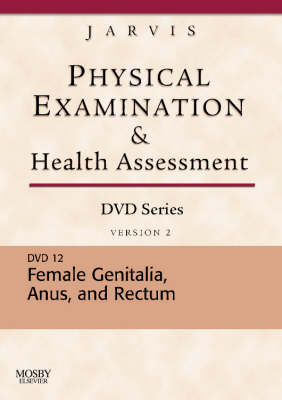 Female Genitalia: Version 2 - Physical Examination and Health Assessment DVD Series DVD No. 12 (DVD)