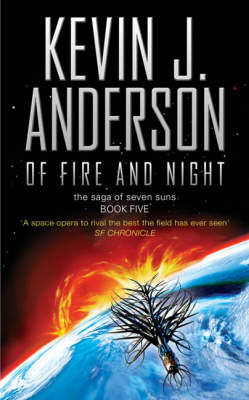 Of Fire and Night - The Saga of the Seven Suns (Paperback)