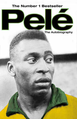 Pele: The Autobiography (Paperback)