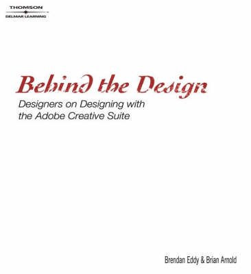 Behind the Design: Designers on Designing with the Adobe Creative Suite (DVD)