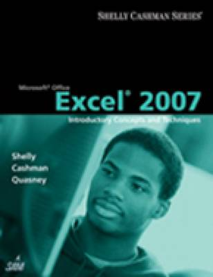 Microsoft Office Excel 2007: Introductory Concepts And Techniques (Paperback)
