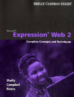 Microsoft Expression Web 2: Complete Concepts and Techniques (CD-ROM)