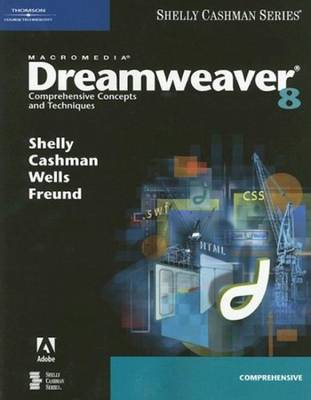 Macromedia Dreamweaver 8: Comprehensive Concepts and Techniques (Paperback)