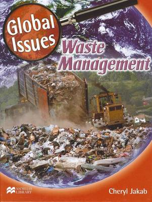Waste Management - Global Issues - Macmillan Library (Hardback)