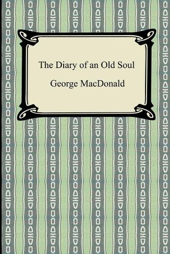 The Diary of an Old Soul (Paperback)