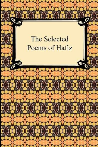 The Selected Poems of Hafiz (Paperback)