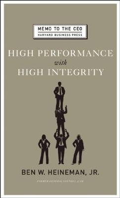 High Performance with High Integrity - Memo to the CEO (Hardback)