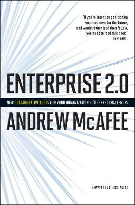 Enterprise 2.0: How to Manage Social Technologies to Transform Your Organization (Hardback)
