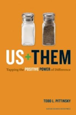 Us Plus Them: Tapping the Positive Power of Difference (Hardback)