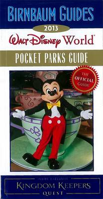 Birnbaum's Walt Disney World Pocket Parks Guide 2013 (Paperback)