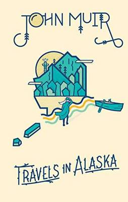 Cover John Muir: Travels in Alaska