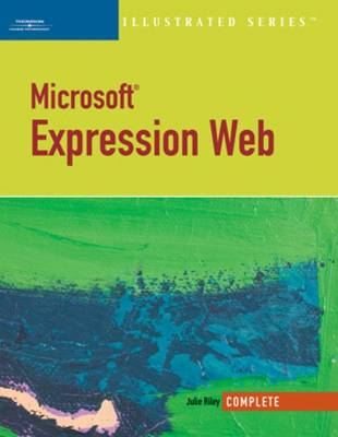 Microsoft Expression Web - Illustrated Series: Complete (Paperback)