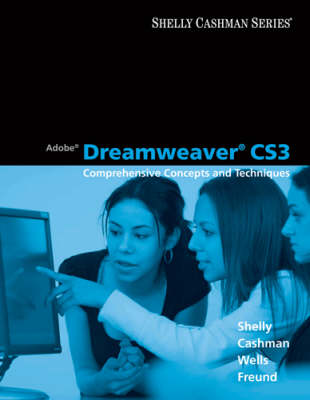 Adobe Dreamweaver Cs3: Comprehensive Concepts and Techniques (Paperback)
