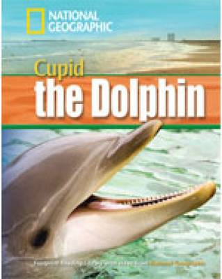 A Dolphin Named Cupid - Footprint Reading Library (Paperback)