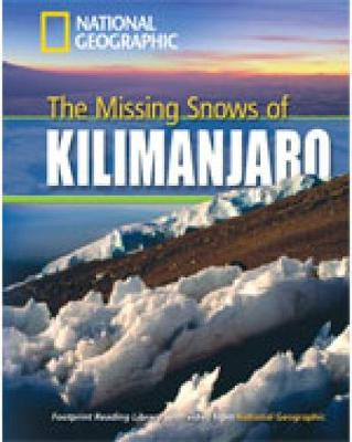 The Missing Snows of Kilimanjaro: Level 3 - Footprint Reading Library 1300 (Mixed media product)