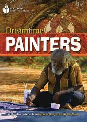 Dreamtime Painters - Footprint Reading Library: Level 1 (Paperback)