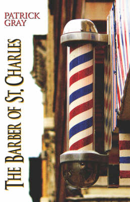 The Barber of St. Charles (Paperback)