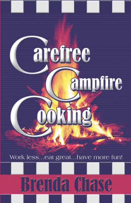 Carefree Campfire Cooking (Paperback)