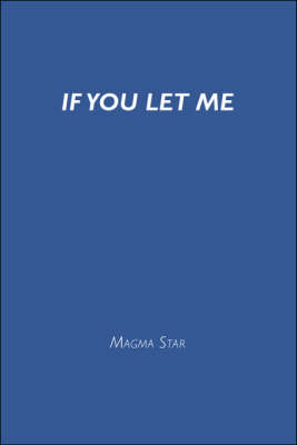 If You Let Me (Paperback)