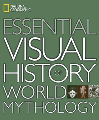 Essential Visual History of World Mythology (Hardback)
