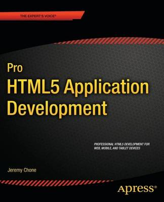 Pro HTML5 Application Development (Paperback)