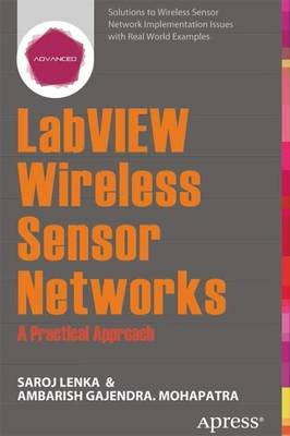 LabVIEW Wireless Sensor Networks: A Practical Approach (Paperback)