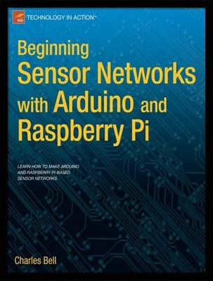 Beginning Sensor Networks with Arduino and Raspberry Pi (Paperback)